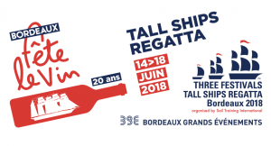 Bordeaux fête le Vin Tall Ship Regatta Juin 2018